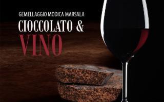 Modica e Marsala insieme nel nome del cioccolato e del vino
