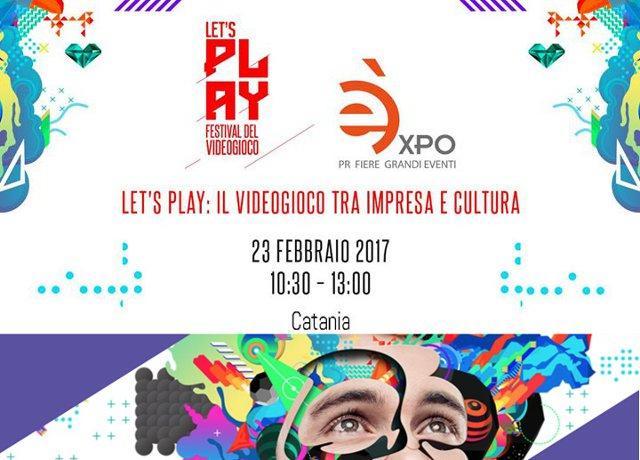 Let's Play si racconta a Catania
