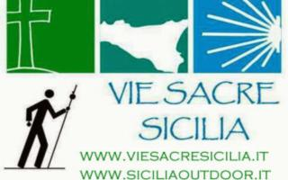 La Sicilia dei Cammini e delle Vie Sacre
