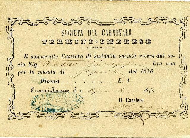 """Ricevuta di pagamento di lire """"una"""" rilasciata a Giuseppe Patiri nel mese di aprile dell'anno 1876, dall'originaria """"Società del Carnovale"""" di Termini Imerese"""