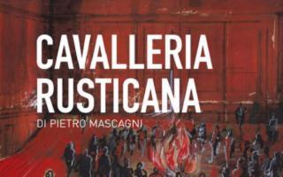Cavalleria Rusticana, di Pietro Mascagni
