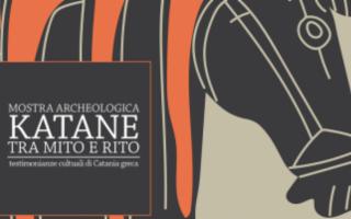 Katane tra Mito e Rito. Testimonianze culturali di Catania greca