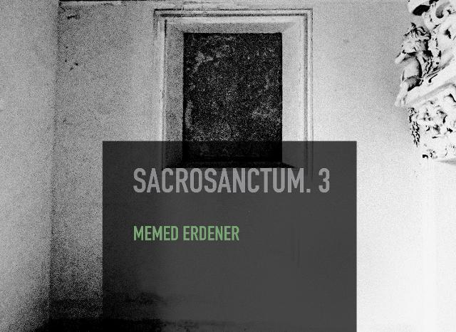 sacrosanctum-opera-di-memed-erdener