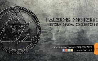 Palermo misterica. Magia mistero ed esoterismo