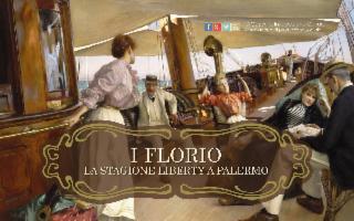 I Florio. La stagione liberty