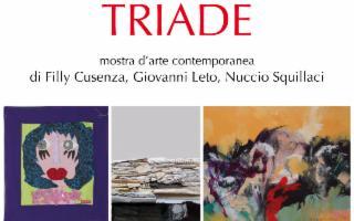 ''TRIADE'' - Mostra di Filly Cusenza, Giovanni Leto, Nuccio Squillaci