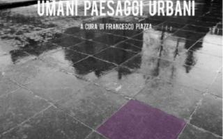 Umani paesaggi urbani