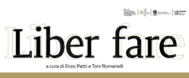 Mostre a Palermo. ''Liber Fare'' a Palazzo Ziino