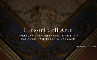 I Tesori dell'Arte - Apertura straordinaria a Palazzo Pantelleria Varvaro