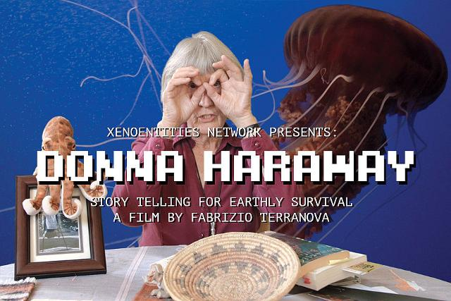 """""""Donna Haraway. Story Telling For Earthly Survival"""" di Fabrizio Terranova"""