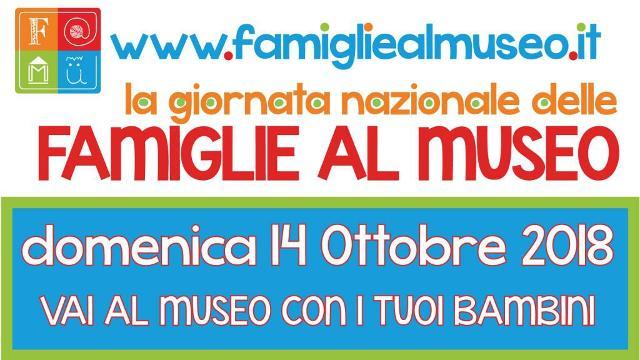 """Giornata nazionale delle """"Famiglie al Museo"""" - F@mu 2018"""