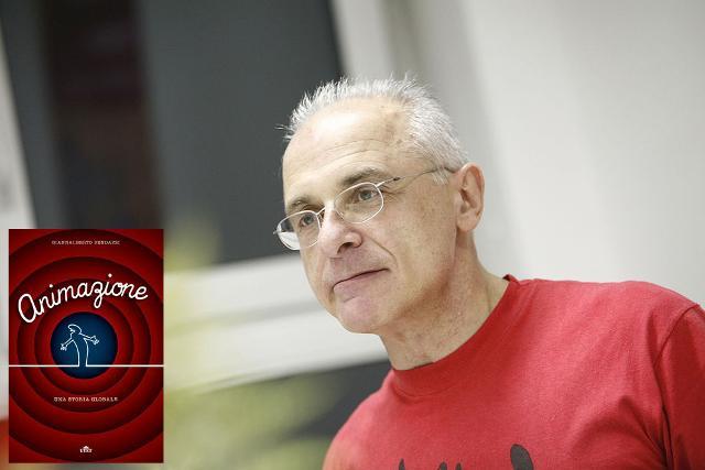"""Giannalberto Bendazzi. Nel riquadro la copertina del suo libro """"Animazione. Una storia globale"""" (UTET)."""