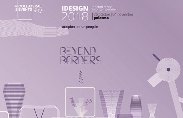 """""""Beyond Borders"""" VII edizione del Festival I-design di Palermo"""