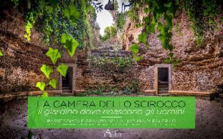 La Camera dello Scirocco 'Il Giardino dove rinascono gli uomini'