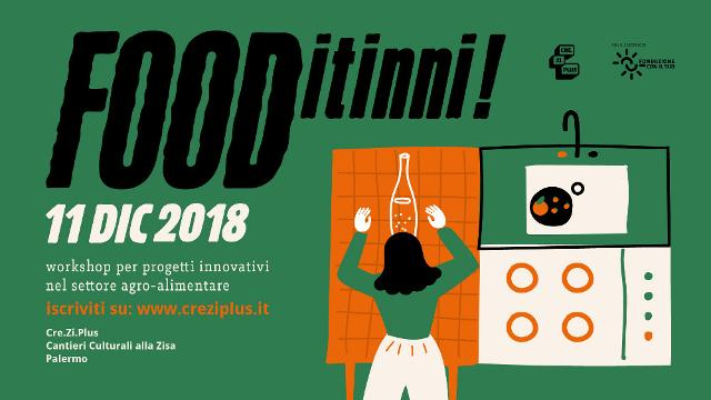 FOODitinni, un workshop per idee innovative nel settore agro-alimentare!