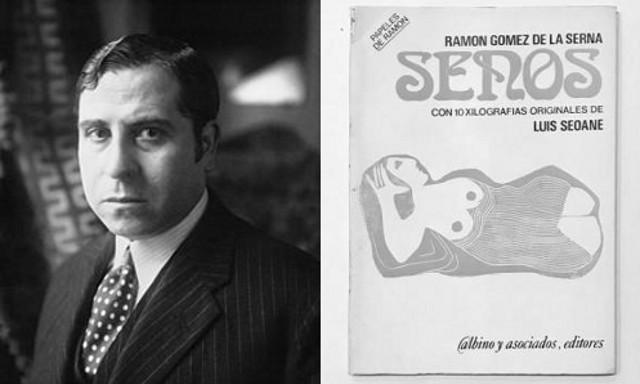 """Ramón Gómez de la Serna e il suo libro """"Senos"""""""
