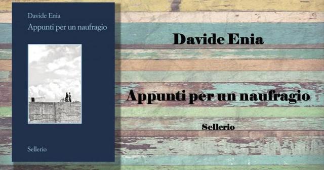 """""""Appunti per un naufragio"""" di Davide Enia, edito da Sellerio"""