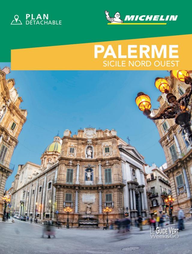 La Guida Verde Week&Go Palerme - Sicile Nord Ouest