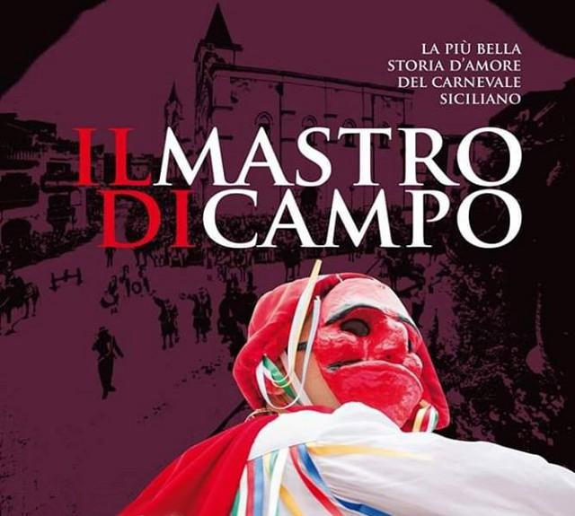 Il Mastro di Campo - La più bella storia d'amore del Carnevale Siciliano