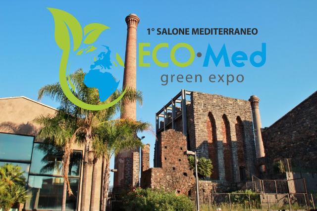 1° Salone Mediterraneo Eco Med - Green Expo Le Ciminiere di Catania