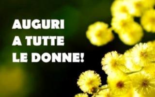 AUGURI A TUTTE LE DONNE!