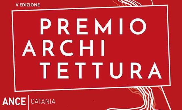 V edizione ''Premio d'Architettura Ance Catania''