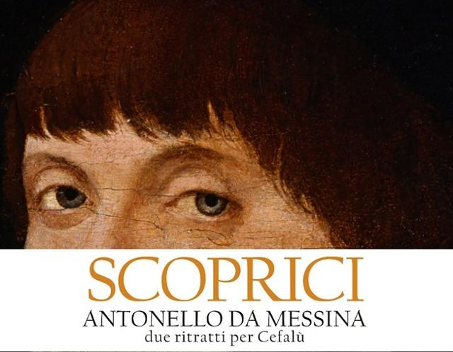 Scoprici, Antonello Da Messina. Due ritratti per Cefalù