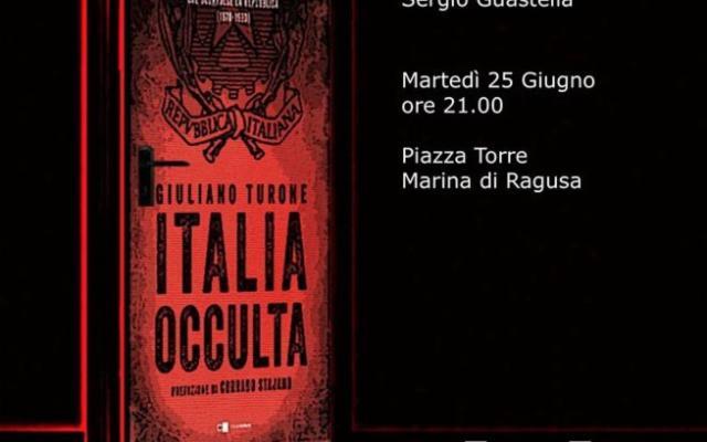 """''L'Italia occulta""""- del procuratore Giuliano Turone"""