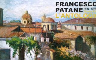 Francesco Patanè (1902 - 1980). Opere ''L'antologica''