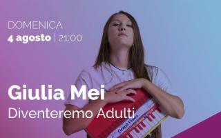 Giulia Mei Live in ''Diventeremo Adulti''