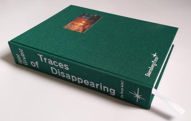 -traces-of-disappearing-in-three-acts-di-igor-grubic