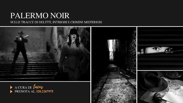 palermo-noir-sulle-tracce-di-delitti-intrighi-e-crimini-misteriosi