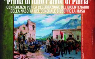''Prima di tutto l'amor di Patria''. A 200 anni dalla nascita del patriota Giuseppe La Masa