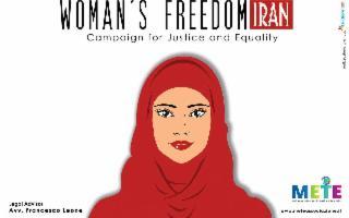''Woman's Freedom Iran''... Essere donne in Iran, oggi, non è affatto facile.