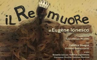 Uno dei capolavori di Eugène Ionesco ''Il re muore''