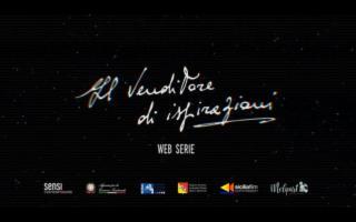 ''Il Venditore di ispirazioni'', la web serie tutta siciliana, spicca il volo