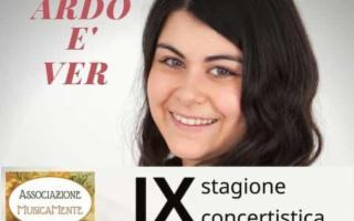 "IX Stagione Concertistica MusicaMente - ""Ardo è ver"""