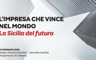 ''L'impresa che vince nel mondo - La Sicilia del Futuro''