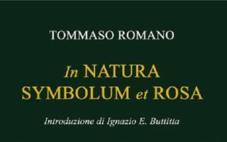 All'Associazione Argelia conversazione su ''In Natura Symbolum et Rosa'', di Tommaso Romano