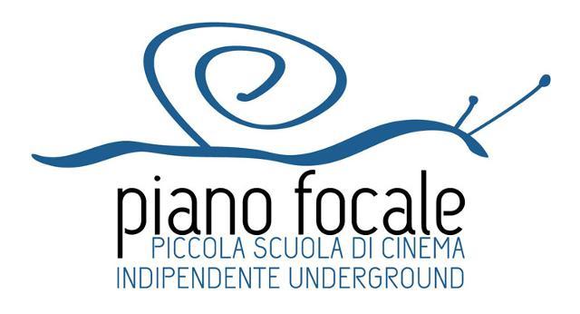 Piano Focale - Piccola Scuola di Cinema Indipendente Underground