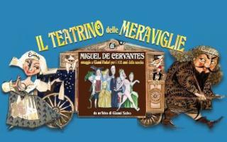 ''Il Teatrino delle Meraviglie'' di Miguel De Cervantes