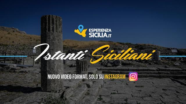 Signore e signori, lo splendore! ''Istanti siciliani'': la Sicilia in video-pillole