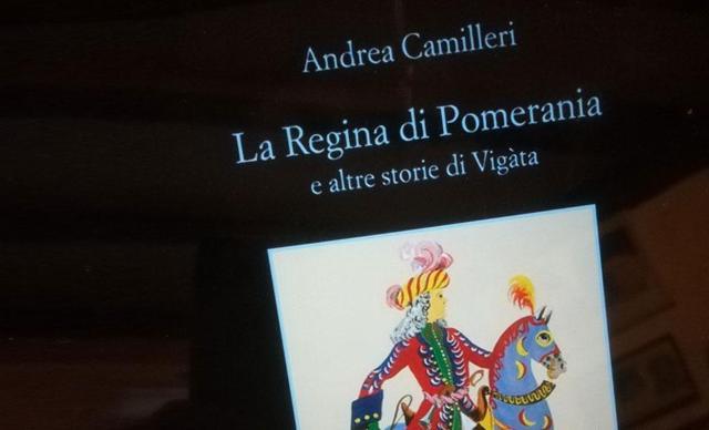 """""""La Regina di Pomerania e altre storie di Vigàta"""""""
