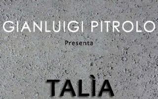 """Talia"", di Gianluigi Pitrolo"