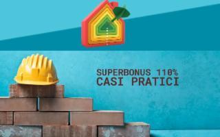 Super Bonus 110%: 7 casi pratici illustrati dall'Agenzia delle Entrate