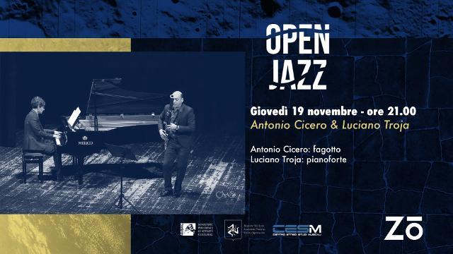 Open Jazz con Antonino Cicero & Luciano Troja - SOSPESO CAUSA DPCM