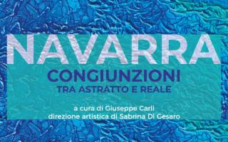 ''Congiunzioni: tra astratto e reale'' dell'artista Navarra