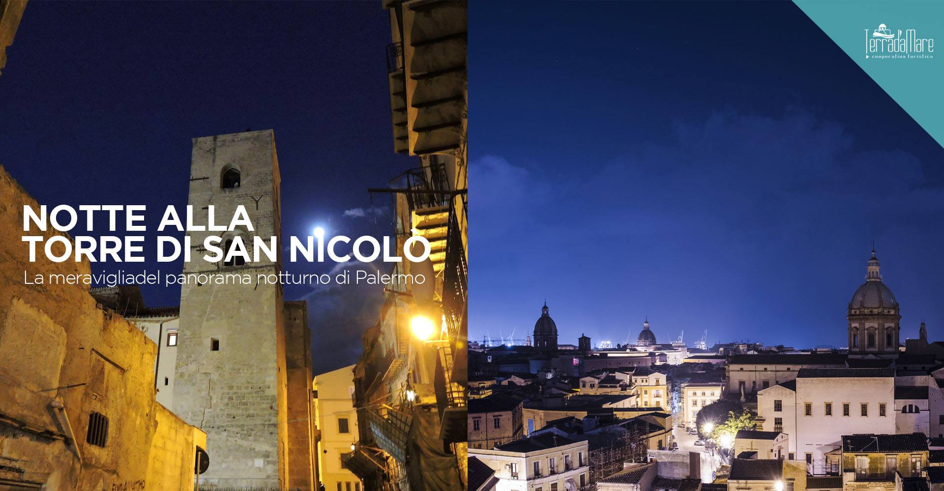 Notte alla Torre di San Nicolò. La vista più bella di Palermo - SOSPESA CAUSA DPCM