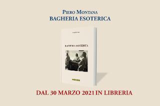 Esce oggi nelle librerie ''Bagheria esoterica'' di Piero Montana