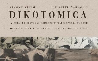 ''Dikotomica'' di Simone Stuto e Giuseppe Vassallo